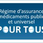 Le Québec a-t-il besoin d'un régime d'assurance médicaments public et universel?